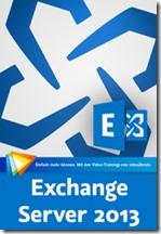 Exchange Server 2013 - Das große Training_klein